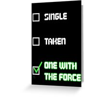 One with the Force (Green) Greeting Card