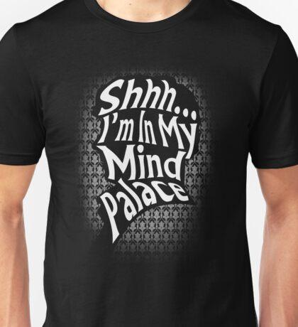Shhh...I'm In My Mind Palace Unisex T-Shirt