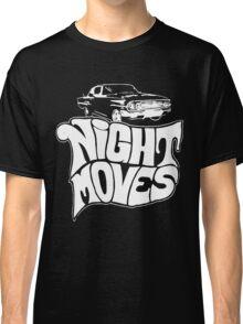 Night Moves Classic T-Shirt