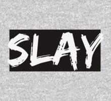 Slay.  One Piece - Long Sleeve