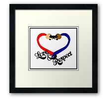 Love & Respect Framed Print