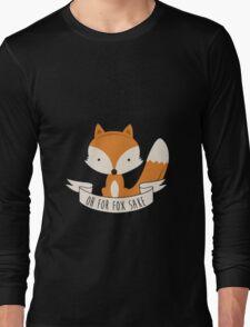 Fox for sake Long Sleeve T-Shirt