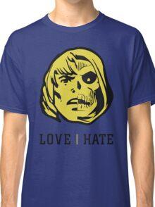 LOVE&HATE Classic T-Shirt