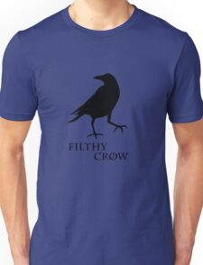 Filthy Crow Unisex T-Shirt