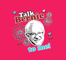 Talk Bernie to me Womens Fitted T-Shirt