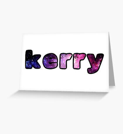 kerry Greeting Card