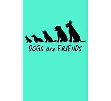 Dogs are friends funny nerd geek geeky Photographic Print
