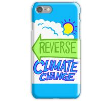 Reverse Climate Change iPhone Case/Skin
