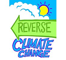 Reverse Climate Change Photographic Print