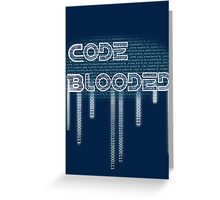 Code Blooded Greeting Card