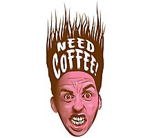 Need Coffee! Latte version Photographic Print