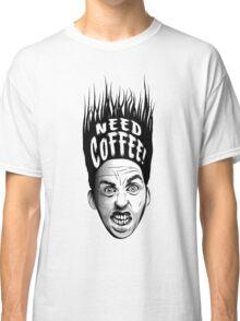 Need Coffee! Long Black version Classic T-Shirt