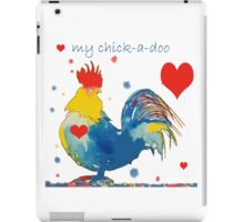 My Chick-a-doo iPad Case/Skin
