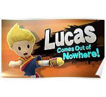 Lucas comes out of Nowhere! Poster