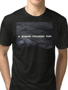 A Roman Polanski film Tri-blend T-Shirt