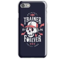 Trainer Forever iPhone Case/Skin