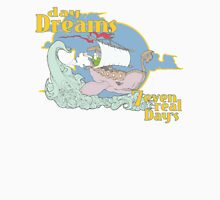 'dayDreams' had by 7even real Day's in a whale boat. Unisex T-Shirt