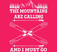 The Mountains Are Calling And I Must Go - Skiing T Shirt Womens Fitted T-Shirt