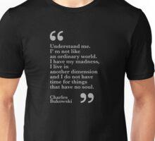 Understand me. Bukowski Unisex T-Shirt