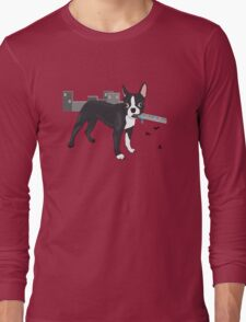 Attack of the Colossal Boston Terrier!!! Long Sleeve T-Shirt