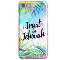 Trust in Jehovah (Watercolor Butterflies and Flowers) iPhone Case/Skin