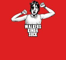 Walkers suck, Carl! Unisex T-Shirt