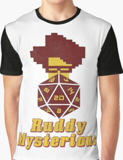 Ruddy Mysterious  Graphic T-Shirt