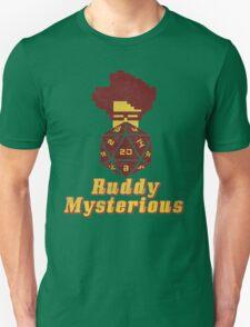 Ruddy Mysterious  T-Shirt