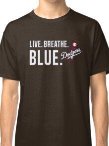 DODGERS LIVE.BREATHE.BLUE Classic T-Shirt