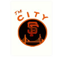 THE CITY SAN FRANCISCO Art Print