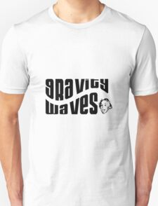 Gravity Waves says Albert Unisex T-Shirt