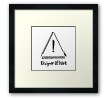 Designer At Work Framed Print
