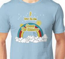 After The Rain Comes The Rainbow Unisex T-Shirt