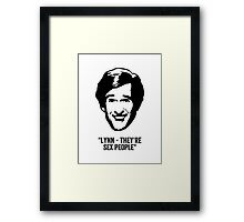 """Alan Partridge """"Sex People"""" Quote Framed Print"""