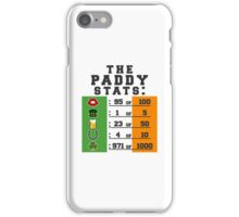 Paddy stats iPhone Case/Skin
