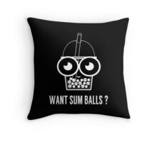 Bubble Tea Want Sum Balls Print Throw Pillow