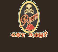 Got Rum? Unisex T-Shirt