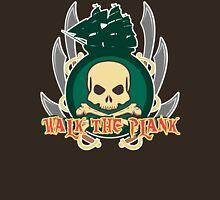Walk the Plank Unisex T-Shirt