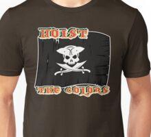 Hoist the colors Unisex T-Shirt