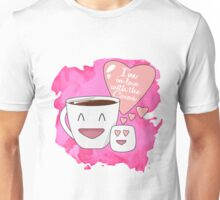 I'm in love with the cocoa Unisex T-Shirt