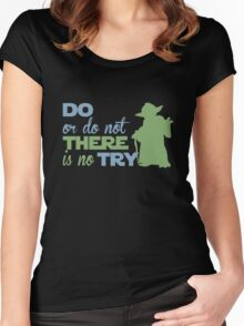 There Is No Try Women's Fitted Scoop T-Shirt