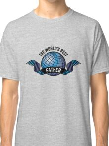 The World's Best Father Classic T-Shirt