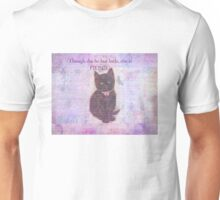 Little But Fierce Shakespeare quote with vintage cat Unisex T-Shirt