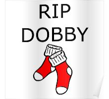 RIP Dobby Poster