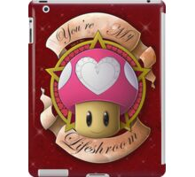 ~*You're My Life*~ iPad Case/Skin
