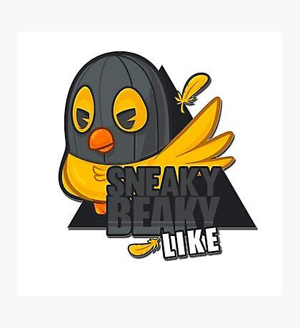 Sneaky Beaky Like Photographic Print