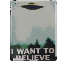 I Want to Believe- X Files iPad Case/Skin