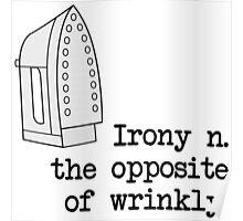 Irony Pun Poster