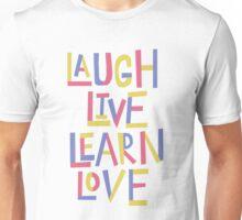 Live, Laugh, Learn, Love Unisex T-Shirt