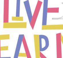 Live, Laugh, Learn, Love Sticker
